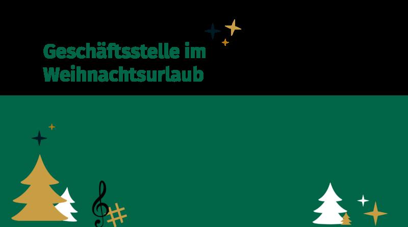 Geschäftsstelle Weihnachtsurlaub Volksmusikerbund NRW