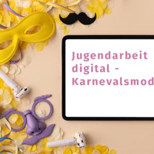 Jugendarbeit digital Karnevalsmodus Landesmusikjugend NRW Volksmusikerbund NRW