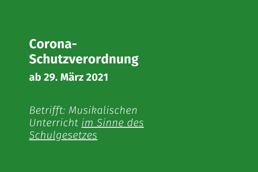 Coronaschutzverordnung 29-03-2021 Volksmusikerbund NRW