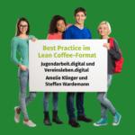 Best Practice im Lean Coffee Format Jugendarbeit digital Vereinsleben digital Landesmusikjugend NRW Volksmusikerbund NRW