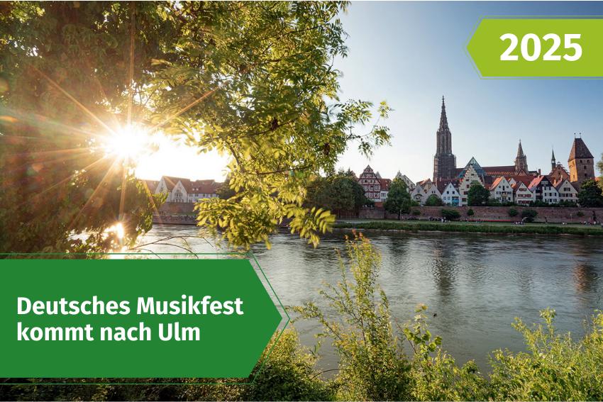 Deutsches Musikfest 2025 in Ulm Volksmusikerbund NRW VMB NRW